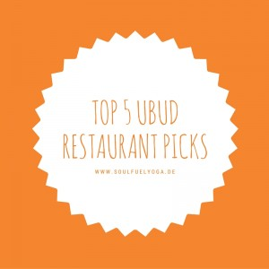 Top 5 Ubud Restaurant Picks