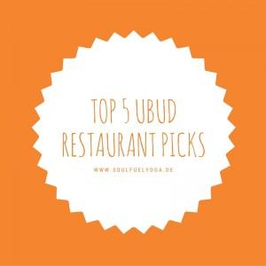 Top 5 Ubud Restaurant Picks